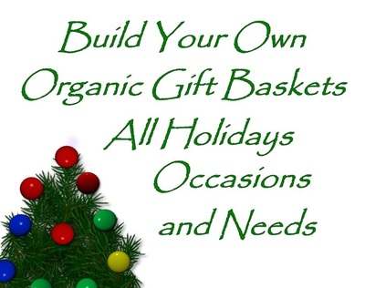 Build Your Own Organic Gift Baskets