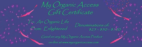 My Organic Access Gift Certificates